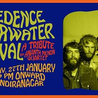 Creedence Clearwater Revival Tribute by Ananth Menon Quartet