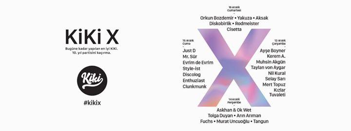 Kiki X 10. Yl Partisi