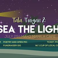 Tala Tinigan 2 I Sea the Light