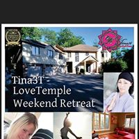 Tina3T - LoveTemple Weekend Retreat