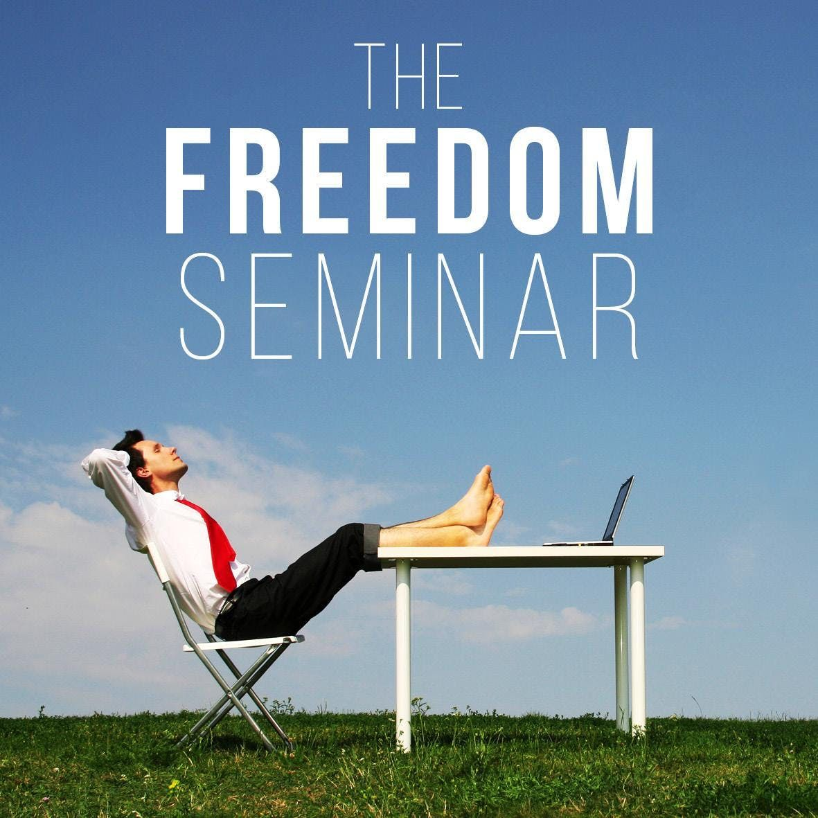 Freedom Seminar - Getting out of the Business Owners Trap