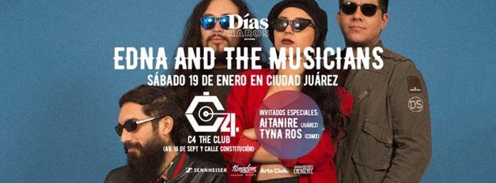 Edna and The Musicians en Ciudad Jurez con Aitanire y Tyna Ros