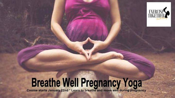 Pregnancy Yoga - Breathe Well