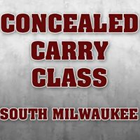 Concealed Carry Class - South Milwaukee