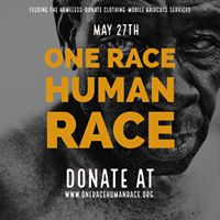 One Race Human Race [ Feed clothing &amp Haircuts to the homeless]