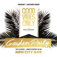 Good Vibes Only Garden Party  07.08.2017 - 4pm-10pm