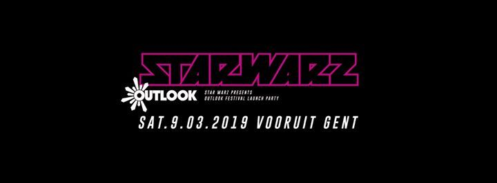 Star Warz presents the Outlook Festival launch party