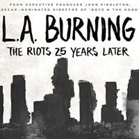 Screening L.A. Burning - The Riots 25 Years Later