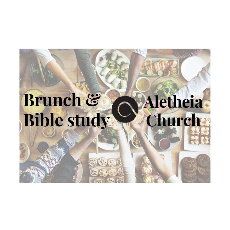 Brunch Bible Study For Single Parents At Aletheia Church