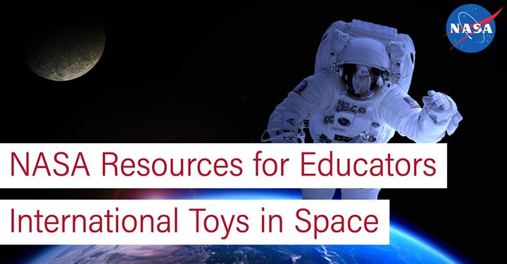 Nasa Workshop International Toys In Space At Kremen School Of