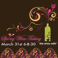 Spring Wine Tasting at The Wine Caf