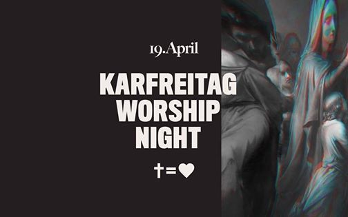 Karfreitag Worship Night  Dsseldorf