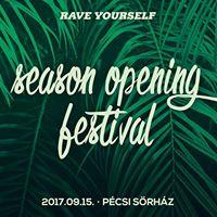 Rave Yourself Season Opening Festival