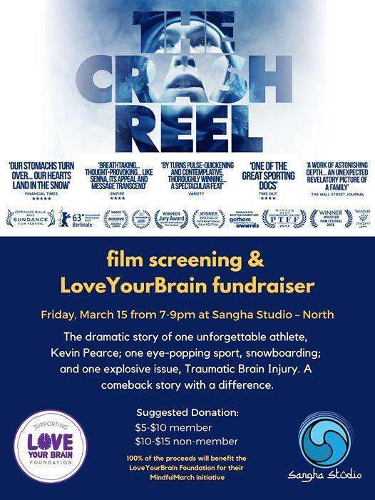 The Crash Reel Screening a fundraiser for LoveYourBrain