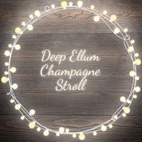 Deep Ellum Champagne Stroll Small Business Saturday