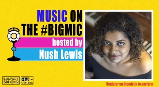 Bigmic Music Open Mic hosted by Nush Lewis