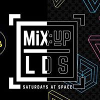 MiXUP LDS Saturdays at SPACE  24th June  1.50 Drinks