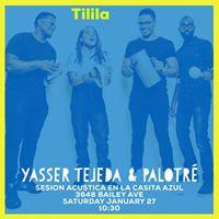 Yasser Tejeda &amp Palotr at Tilil