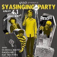 SYAS presents &quot Syasinging LAST PARTY &quot