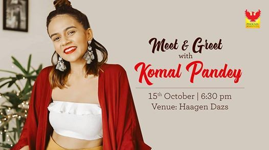 Meet and Greet with Komal Pandey