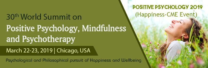 30th World Summit on Positive Psychology Mindfulness and Psychotherapy