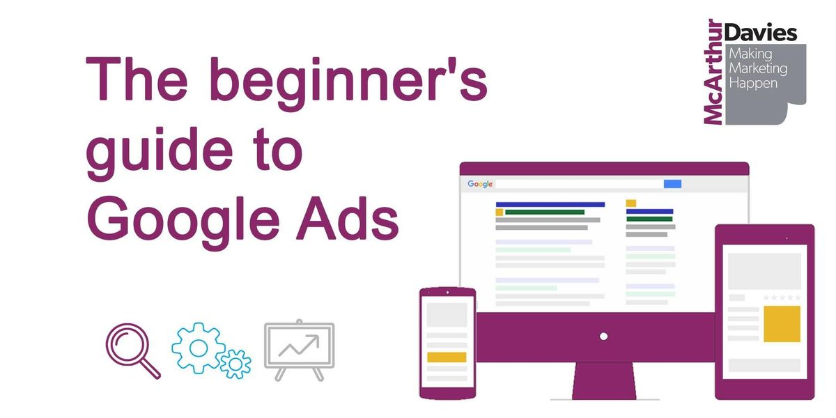 A beginners guide to Google AdWords