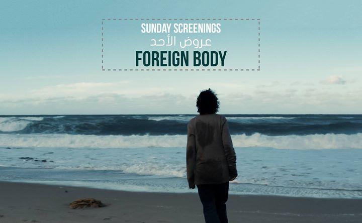 Sunday Screenings Foreign Body -