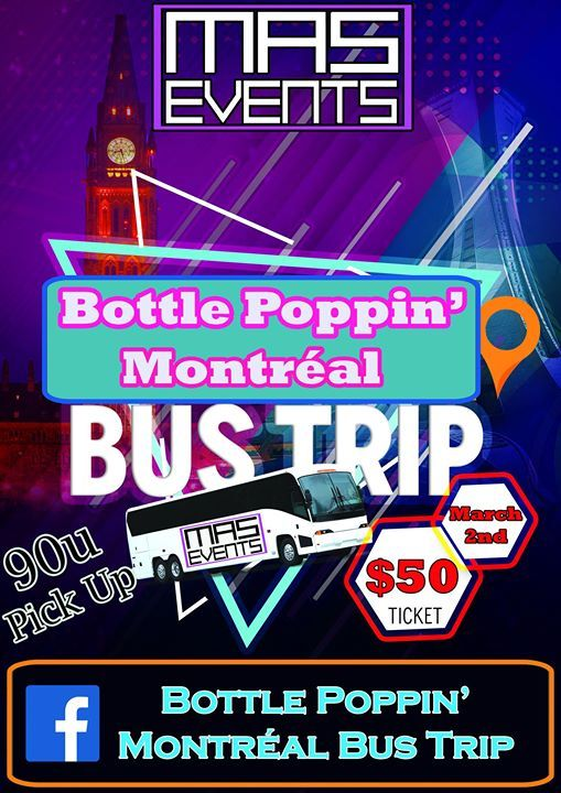 Montreal Bottle Poppin Bus Trip