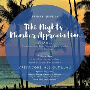 Tiki Nights Member Appreciation