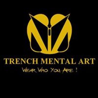 Trenchmentalart