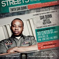 Streets to the Stage (San Quinn)