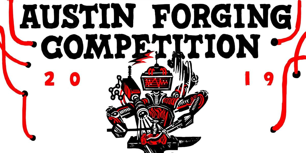 Austin Forging Competition (AFC) 2019