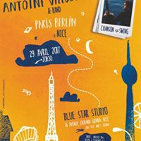 Antoine Villoutreix &amp Band - Paris Berlin  Nice