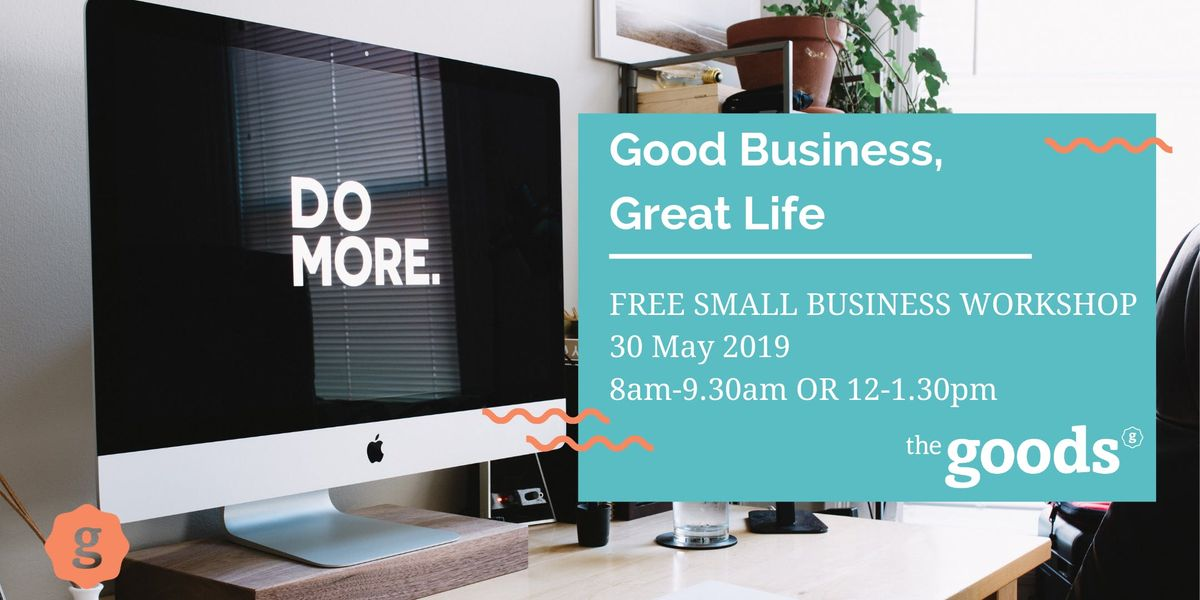 Get the Goods - an interactive business growth event