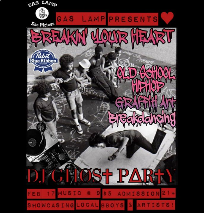 Gas Lamp Presents Breakinu0027 Your Heart W/ DJ Ghost Party