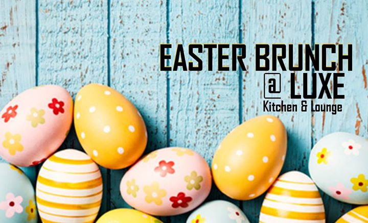 Easter Brunch at Luxe Kitchen & Lounge | Cleveland