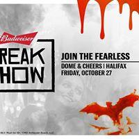 FREAK SHOW - Budweiser Fearless Halifax