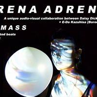 Adrena Adrena  Acid Mass  more
