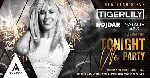 NYE 2018 Tonight We Party feat. Tigerlily & Rojdar