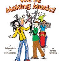 Were Making Music - Nativity School Spring Program