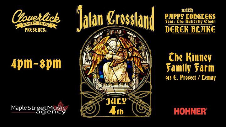 July 4 Party with Jalan Crossland Pappy Longlegs Derek & BJ