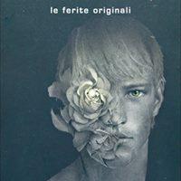Le Ferite Originali  Eleonora Caruso
