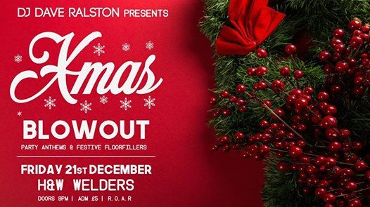 Xmas Blowout H&W Welders 21.12.18 Join for chance to WIN