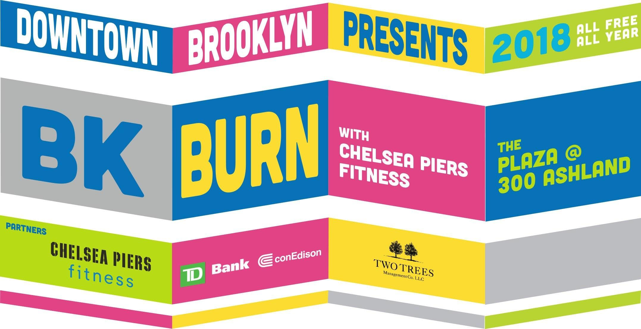 Downtown Brooklyn Presents BK Burn with Chelsea Piers Fitness