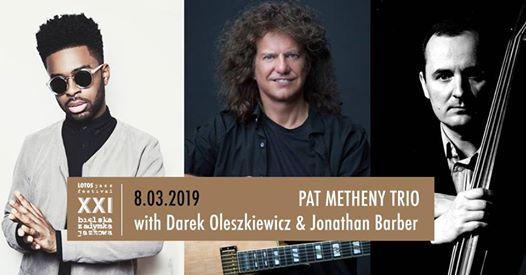 Pat Metheny Trio with Darek Oleszkiewicz & Jonathan Barber