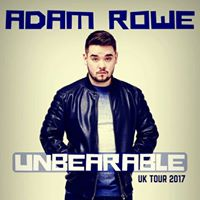 Extra Date - Adam Rowe Unbearable - 2017 Tour