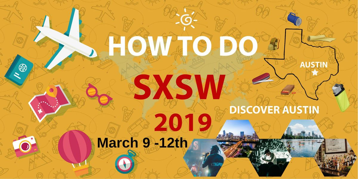 How to Do South BY Southwest (SXSW)