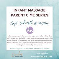 Infant Massage Parent &amp Me - September Series Orange County