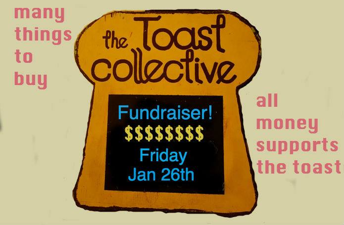 Toast Collective Fundraiser