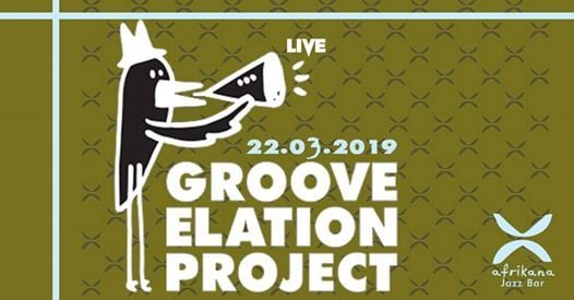 Live at Afrikana Groove Elation Project